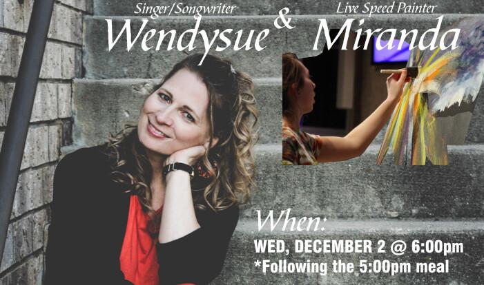 Celebrate Advent w/Singer/Songwriter Wendysue & Live Speed Painter Miranda - Dec 2 2015 6:00 PM