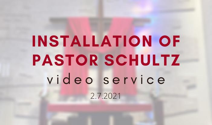 Installation of Pastor Schutlz Service Video