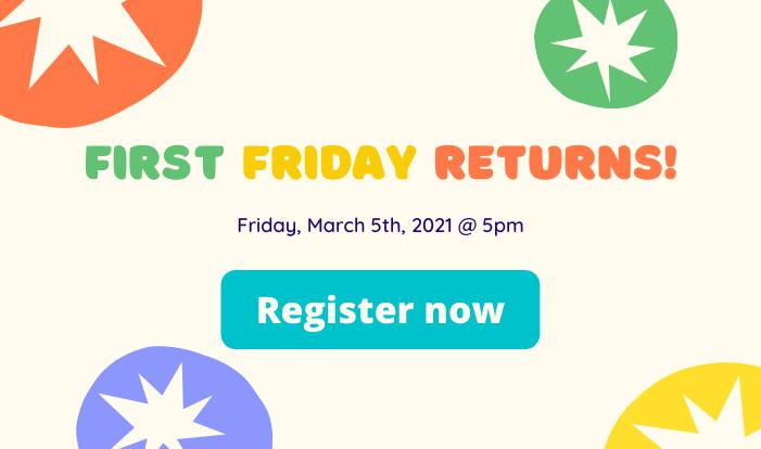 First Friday Returns!